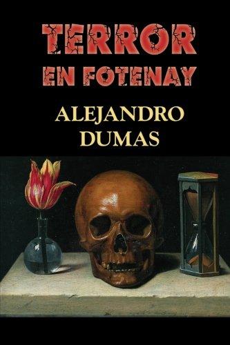 Terror en Fontenay por Alejandro Dumas