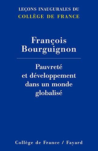 Pauvret et dveloppement dans un monde globalis (Collge de France)