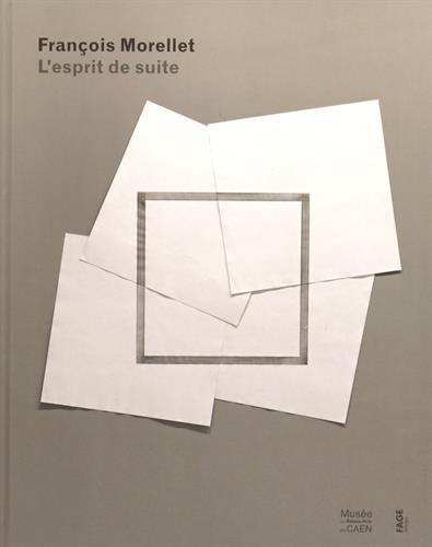 Francois Morellet : L'esprit de suite