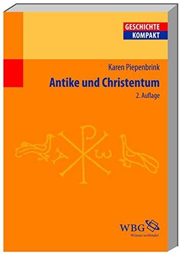 Antike und Christentum (Geschichte Kompakt)