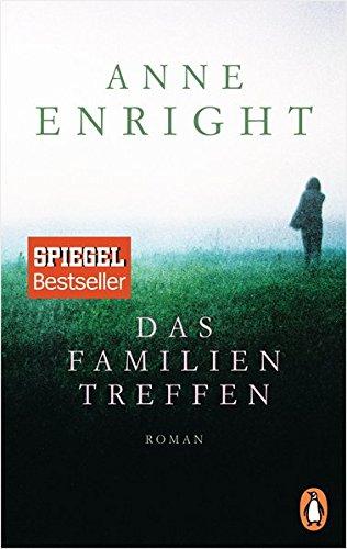 Buchseite und Rezensionen zu 'Das Familientreffen: Roman' von Anne Enright