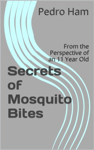 secrets-of-mosquito-bites-from-the-perspective-of-an-11-year-old