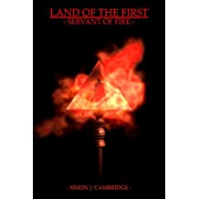 Land Of The First - Servant Of Fire