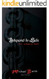 Antiquariat de Sade: Das schwarze Buch