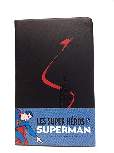Les Super-héros DC Comics : Superman : Carnet ligné