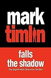 Falls the Shadow (Nick Sharman) by Mark Timlin (2015-01-29)