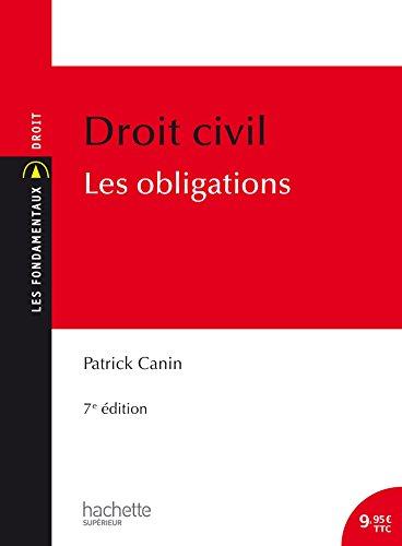 Les Fondamentaux - Droit civil : Les obligations par Patrick Canin