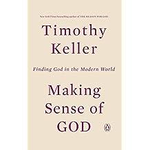 Making Sense of God: Finding God in the Modern World