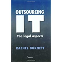 Outsourcing It-The Legal Aspects