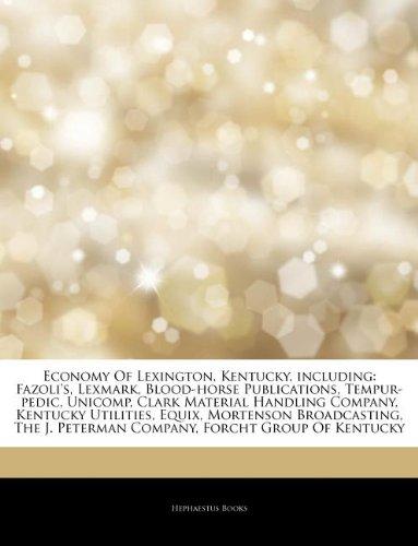 articles-on-economy-of-lexington-kentucky-including-fazolis-lexmark-blood-horse-publications-tempur-