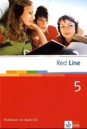 Red Line 5. Workbook mit Audio-CD: Für Klasse 9 an Realschulen