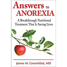 [(Answers to Anorexia)] [Author: James Greenblatt] published on (April, 2013)