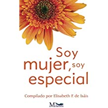 Soy mujer, soy especial
