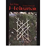 [(Helrunar: A Manual of Rune Magick)] [Author: Jan Fries] published on (January, 2006)
