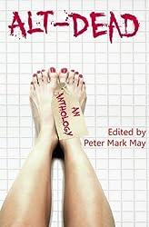 Alt-Dead: The Alternative Dead Anthology: Volume 1 by Gary McMahon (2011-09-01)