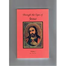 Through the eyesf Jesus Vol 3 (Through the eyes of Jesus) (English Edition)