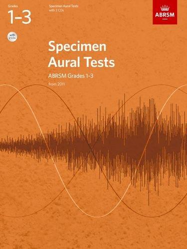 Specimen Aural Tests, Grades 1-3 with 2 CDs: new edition from 2011 (Specimen Aural Tests (ABRSM)) por ABRSM