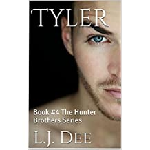 Tyler: Book #4 The Hunter Brothers Series (English Edition)