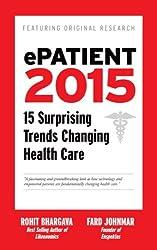 ePatient 2015: 15 Surprising Trends Changing Health Care