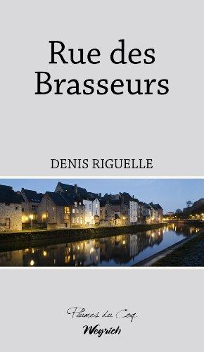Rue des Brasseurs: Roman (PLUMES DU COQ)