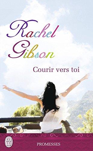 Courir vers toi (J'ai lu promesses t. 11052) par Rachel Gibson