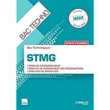 Sujets d'examen Bac technologique STMG : Epreuve d'économie-droit, épreuve de management des organisations, épreuves de spécialités