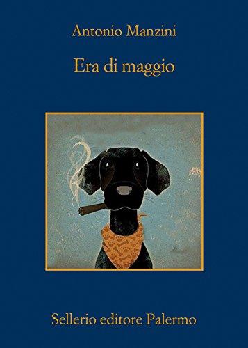 Era di maggio (La memoria) por Antonio Manzini