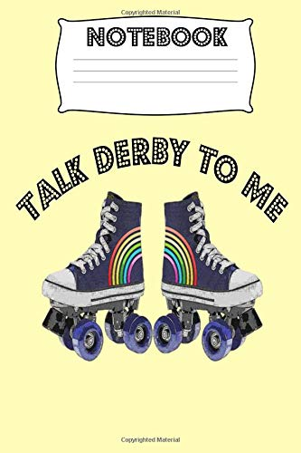 Notebook Talk Derby to Me: Roller Homework Book Notepad Composition and Journal Diary por Retrosun Designs