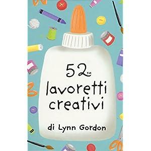 52 lavoretti creativi. Carte