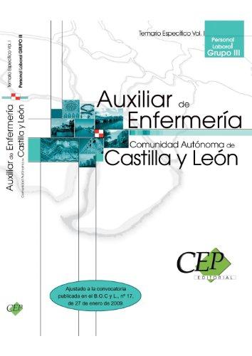 Auxiliar de Enfermería (Personal Laboral Grupo III) Comunidad Autónoma Castilla y León. Temario Específico Vol. I. (Colección 764) por VV.AA.