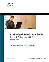 Cisco IP Telephony (CIPT) (Authorized Self-Study) (2nd Edition)