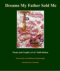 Dreams My Father Sold Me: Poems and Graphic Art of Nabil Shaban