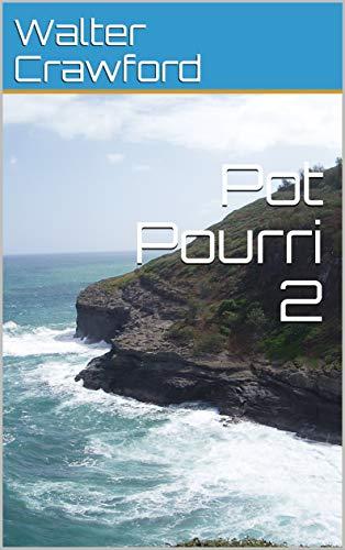 Pot Pourri 2 (English Edition)