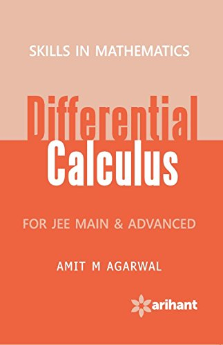 Skills In Mathematics - DIFFERENTIAL CALCULUS for JEE Main & Advanced