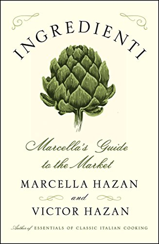 Cooking Essentials (Ingredienti: Marcella's Guide to the Market)