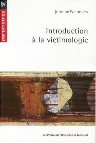 Introduction  la victimologie de Jo-Anne Wemmers (9 dcembre 2003) Broch