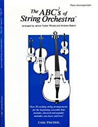 The ABCs of String Orchestra - Piano Accompaniment part by Janice Tucker Rhoda (2000-05-02)