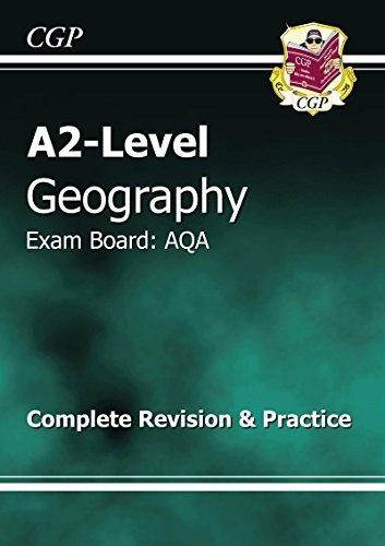 A2 Level Geography AQA Complete Revision & Practice by CGP Books (2012-10-17)