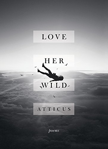Preisvergleich Produktbild Love Her Wild: Poetry