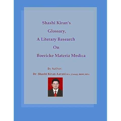 Shashi Kiran's Glossary - A Literary Research on Boericke Materia