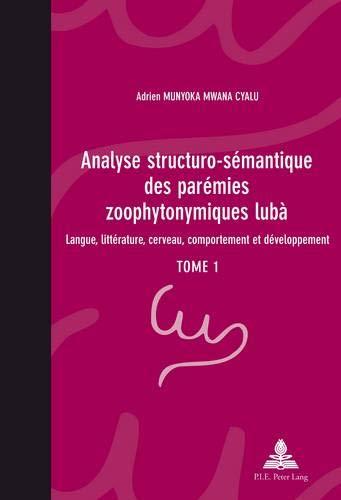 Analyse Structuro-sémantique Des Parémies Zoophytonymiques Lubà: Langue, Littérature, Cerveau, Comportement Et Développement