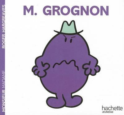 [(Collection Monsieur Madame (Mr Men & Little Miss) : Monsieur Grognon)] [By (author) Roger Hargreaves] published on (October, 2008)