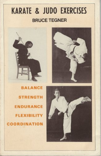 Karate & Judo Exercises by Bruce Tegner (1981-08-02)