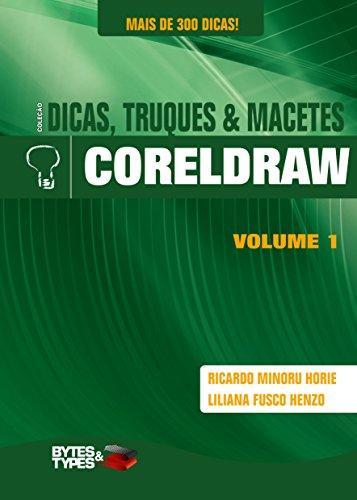 Coleção Dicas, Truques & Macetes - CorelDRAW (Portuguese Edition)