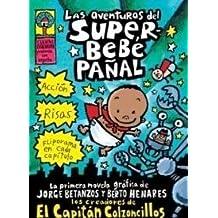 Las Aventureas Del Superbebe Panal/Adventures of Super Diaper Baby