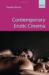Contemporary Erotic Cinema (Kamera) by Douglas Keesey (2012-10-01)