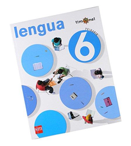 Portada del libro Lengua. 6 Primaria. Timonel - 9788467532708