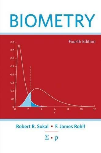 Biometry by Robert R. Sokal (2012-05-25)