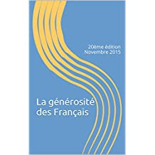 La générosité des Français: 20ème édition Novembre 2015 (French Edition)