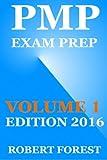 Pmp Exam Prep: Pmp Exam Preparation Ultimate 2015: Volume 1 (Pmp Exam Preparation Help)